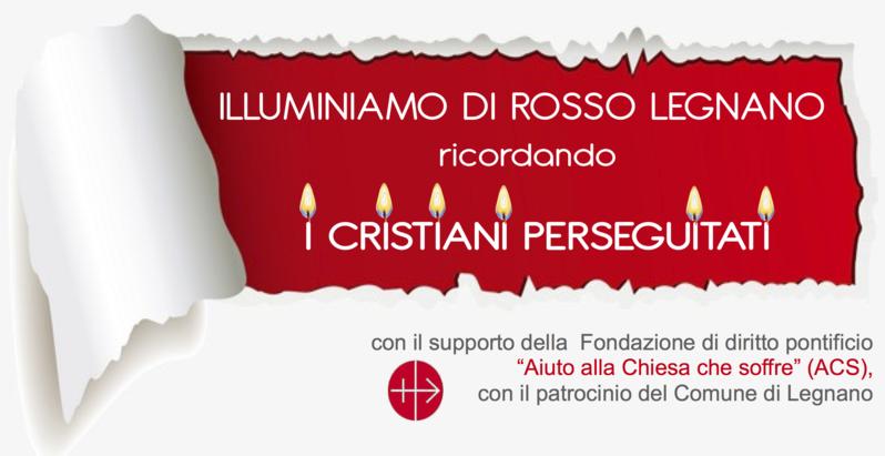 Illuminiamo di rosso Legnano ricordando i cristiani perseguitati