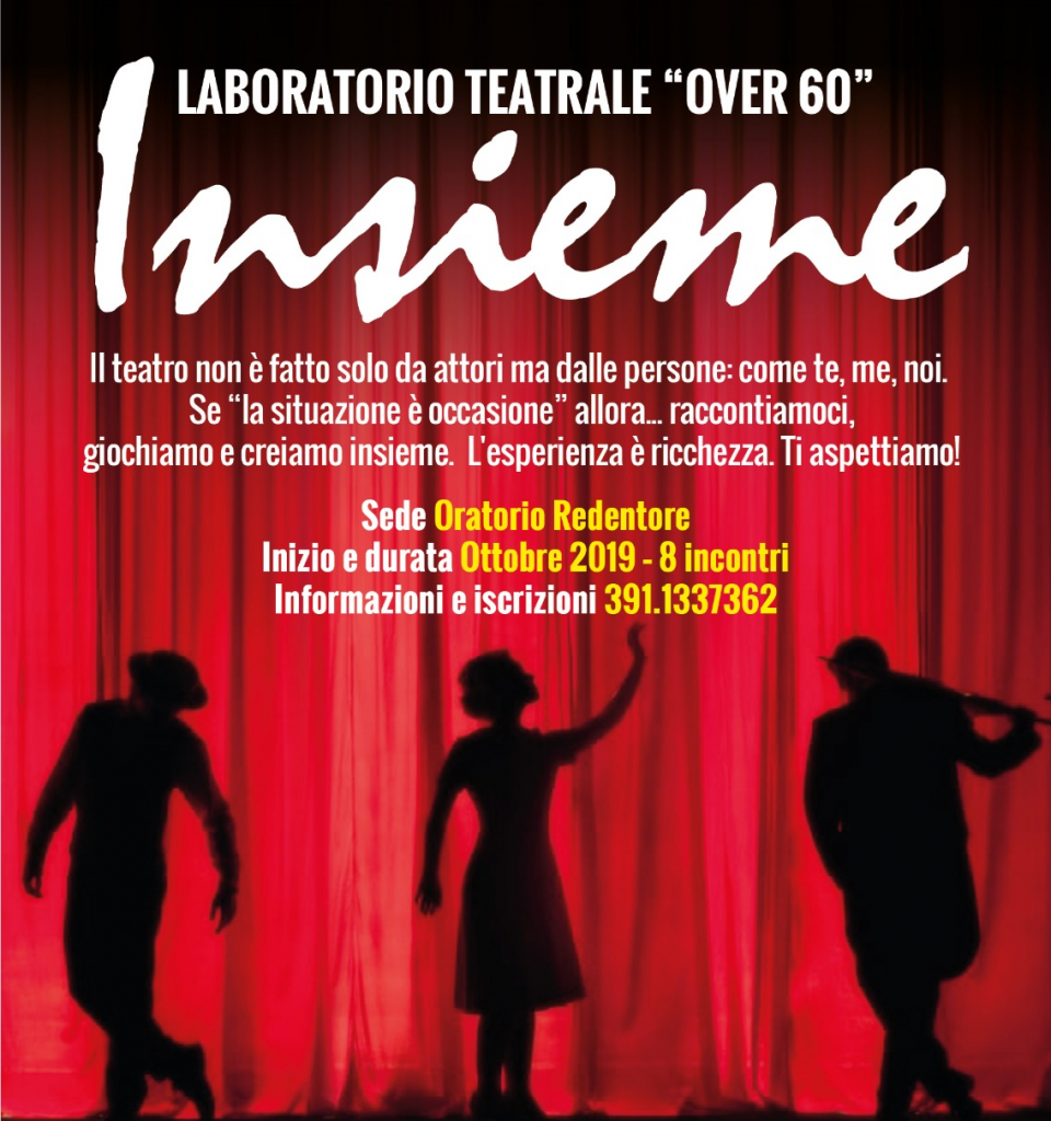 "Laboratorio Teatrale Over 60 ""Insieme"""