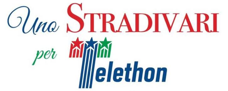 Uno Stradivari per Telethon